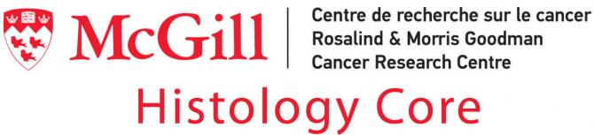McGill-Histology Core-Rosalind & Morris Goodman Cancer Research Centre